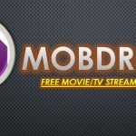تحميل تطبيق Mobdro لمشاهدة القنوات الفضائية والمشفرة على هاتفك الأندرويد 2020