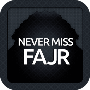 Never Miss Fajr