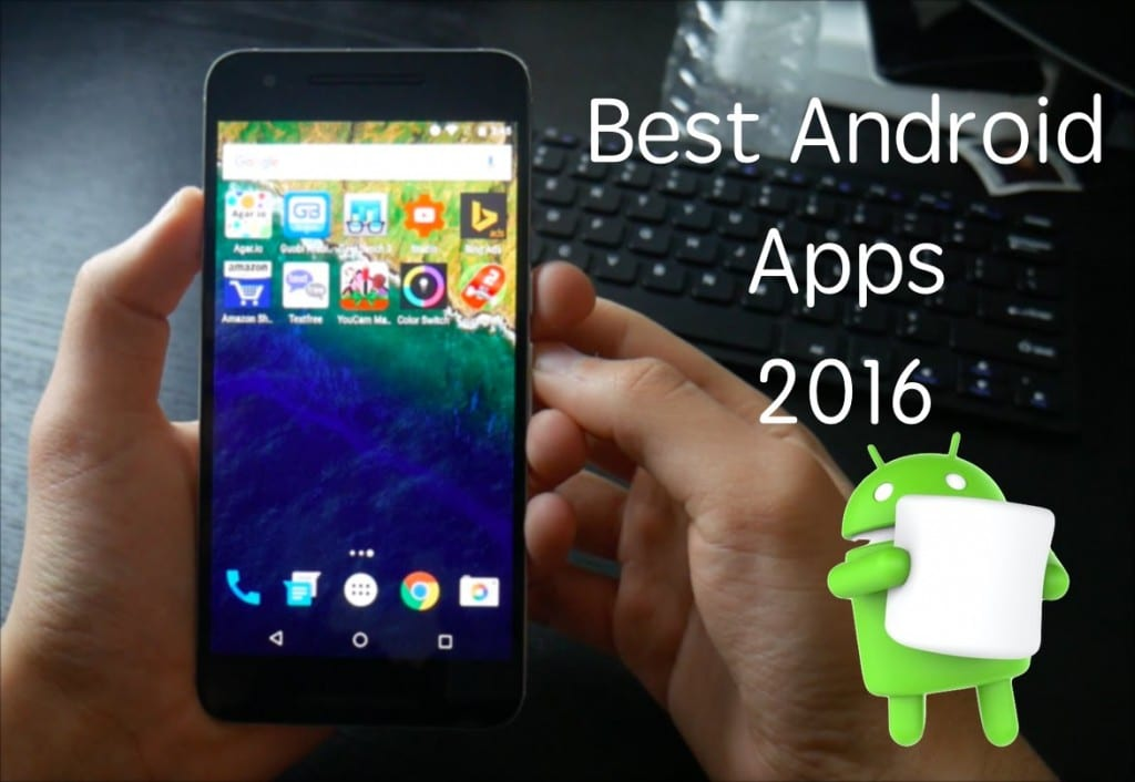 best-android-apps-2016-best-apps-for-your-new-phone-1024x706